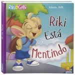 Livro Infantil Riki Está Mentindo