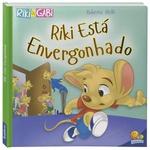 Livro Infantil - Riki Está Envergonhado