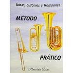 Método Para Tubas / Eufônios E Trombones Almeida Dias