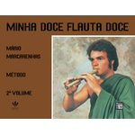 Método para Flauta Doce - Minha Doce Flauta Doce