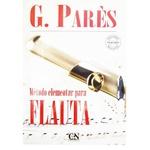 Método Para Flauta Transversal Parés