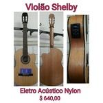 Violão Elétrico Shelby Nylon SN61C