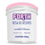 FORTH ROSA DO DESERTO FERTILIZANTE EM PÓ 400gr