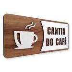 Placa De Sinalização - | Cantim do Café - MDF 30x13cm