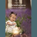 Aromaterapia para Pequenos