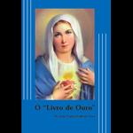 Livro : O livro de ouro -Ao alcance de todos - Pe Luiz Carlos Lodi da Cruz