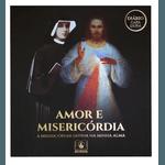 Box Amor e Misericórdia - Diário Santa Faustina Capa Dura