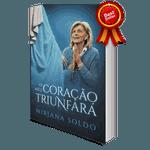 Livro : O Meu Coração Triunfará -Mirjana Soldo