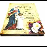 Livro Maria Passa Na Frente Padre Juarez de Castro - Capa Dura Luxo