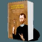 Livro: Santo Afonso Maria de Ligório Obras Espirituais Selecionadas - CAPA DURA