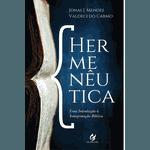 Hermenêutica: Uma introdução à interpretação bíblica - PRÉ-VENDA