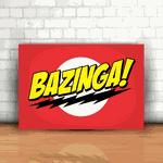 Placa Decorativa - Bazinga