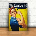 Placa Decorativa - We Can Do It!