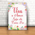 Placa Decorativa - Viva o Amor