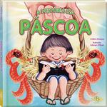 A HISTÓRIA DA PASCOA