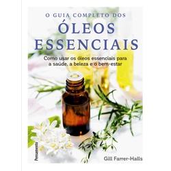 GUIA COMPLETO DOS OLEOS ESSENCIAIS (GILL FARRER-HA... - AROMATIZANDO BRASIL