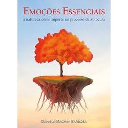 Emoçoes Essenciais - a natureza como suporte no pr... - AROMATIZANDO BRASIL