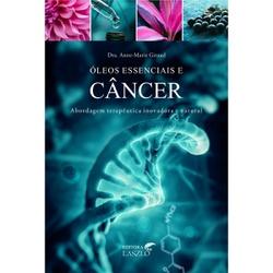 OLEOS ESSENCIAIS E CANCER - ALZ6443 - AROMATIZANDO BRASIL