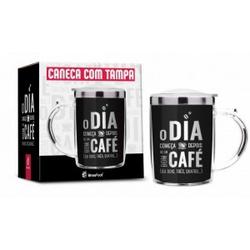 CANECA INOX O DIA É BOM COM CAFÉ - 2850 - Bellas Cestas Online Salvador