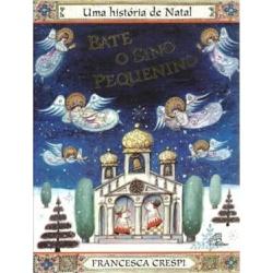 Livro : Bate o Sino Pequenino - Interativo - 19418 - Betânia Loja Católica