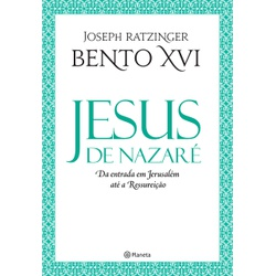 Livro : Jesus de Nazaré - Da entrada em Jerusalém ... - Betânia Loja Católica