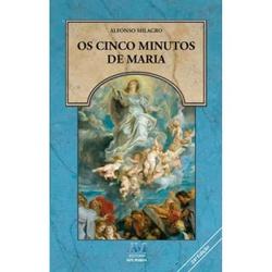 Livro : Os Cinco Minutos de Maria - 180 - Betânia Loja Católica
