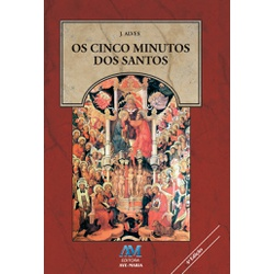 Livro : Os Cinco Minutos dos Santos - 1772 - Betânia Loja Católica