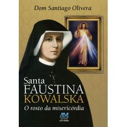 Livro : Santa Faustina Kowalska o rosto da Miseric... - Betânia Loja Católica
