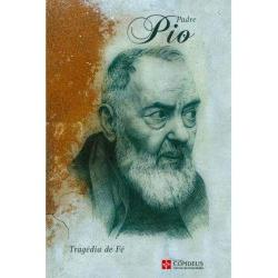 Livro : Padre Pio tragédia e fé - 1861 - Betânia Loja Católica