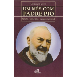 Livro : Um Mês com Padre Pio - 17932 - Betânia Loja Católica