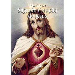Livro : Orações ao Sagrado Coração de Jesus - 1767... - Betânia Loja Católica