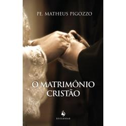 Livro : O Matrimônio Cristão - 18833 - Betânia Loja Católica