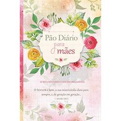 Livro : Pão Diário para Mães - 26016 - Betânia Loja Católica