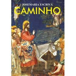 Livro : Caminho - Josemaria Escrivá - 25306 - Betânia Loja Católica