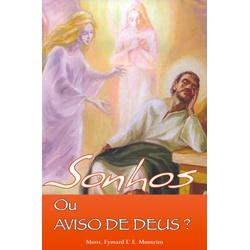 Livro : Sonhos ou Aviso de Deus ? - 16590 - Betânia Loja Católica