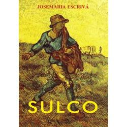 Livro : Sulco - Josemaria Escrivá - 11586 - Betânia Loja Católica