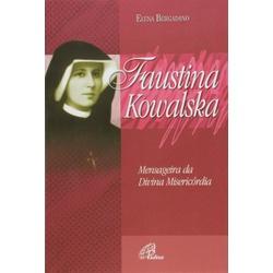 Livro : Faustina Kowalska - Mensageira da Divina M... - Betânia Loja Católica