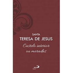 Livro Castelo interior ou moradas - Santa Teresa d... - Betânia Loja Católica