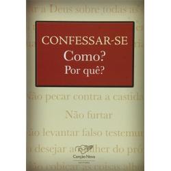 Livro: Confessar-se Como? Por quê? - 1733 - Betânia Loja Católica