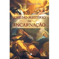 Livro : José no mistério da encarnação - 27011 - Betânia Loja Católica