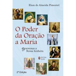 Livro : Poder da oração a Maria - 14426 - Betânia Loja Católica