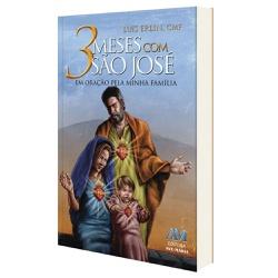 Livro-3 Meses com Sao Jose - em Oracao pela Minha ... - Betânia Loja Católica