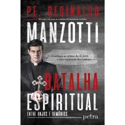 Livro - Batalha espiritual - Pe. Reginaldo Manzott... - Betânia Loja Católica