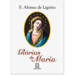 Livro - Glórias de Maria - S.Afonso de Ligório - 7... - Betânia Loja Católica