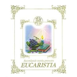 Recordando minha primeira Eucaristia -Luxo - 8392 - Betânia Loja Católica
