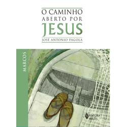 Livro: O Caminho Aberto por Jesus - Marcos - 15493 - Betânia Loja Católica
