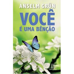 Livro: Você é uma bênção - Anselm Grün - 23477... - Betânia Loja Católica