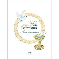 Livro : Meu Batismo - Álbum de Recordações - Capa ... - Betânia Loja Católica