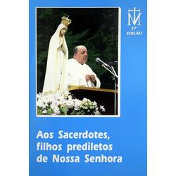 Livro : Aos Sacerdotes, filhos predilectos de Noss... - Betânia Loja Católica