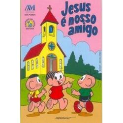 Livro : Jesus é nosso amigo - Turma da Mônica - 23... - Betânia Loja Católica
